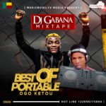 MIXTAPE: DJ GABANA – BEST OF PORTABLE OGO KETOU