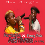 Music:! Portable X Young fela X Oscar Rea – Achivers guyz (Mixed By Henry)