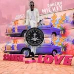 FAST DOWNLOAD:! Duncan Mighty – Sweet Love
