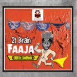FAST DOWNLOAD:! 2t Brain – Faaja