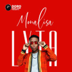 FAST DOWNLOAD: Lyta – Monalisa (Prod. Killertunes)