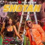 FAST DOWNLOAD: Zlatan Ibile Ft. Tiwa Savage – Shotan