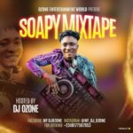 "Hot Mix:! DJ Ozone – ""Soapy mixtape"