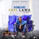 FAST DOWNLOAD: Hizre9ice – EKO Lawa (Prod. By Magiksound)