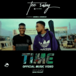 Tee Swag – Time (Official Video)