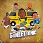 Hot Mixtape: DJ Shizzy – Street Tonic Mixtape Part 5
