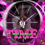 Yk Soldier Boy – Time Wait For Nobody (Prod By Mr Tobs)