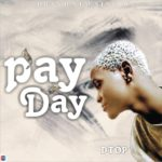D Top – PAY DAY