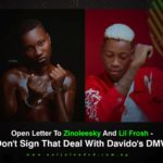 Open Letter To Zinoleesky And Lil Frosh – Don't Sign That Deal With Davido's DMW