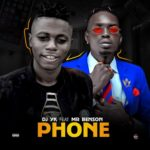 [Music] Dj Yk Beats Ft. Mr Benson – Phone