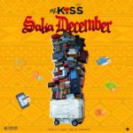 [Music] Mz Kiss – Saka December