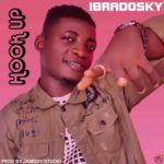 [Music] Ibradosky – Hook Up