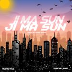 Hizre9ice Ft. Diamond Jimma – Ji Ma Sun