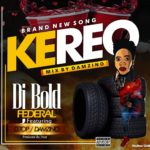 DOWNLOAD MP3: DJ BOLD Ft DTop X Damzino – Kere O