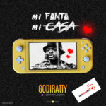 DOWNLOAD MP3: Godiratty –  Mi Fanta (Mi Casa Cover)