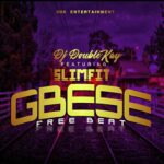 FREEBEAT: DJ Double Kay – Gbese Freebeat Ft Slimfit On The Beat