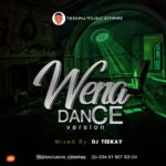 FREEBEAT: DJ TeeKay – Wena Dance Version Beat
