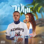 MUSIC: Dyzee – Why