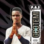 MUSIC: P.A.S – Gbotemi (Mixed By CMS)