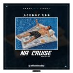DOWNLOAD: AceBoy RBB – Na Cruise