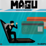 FAST DOWNLOAD: Oladips – Magu (Freestyle)