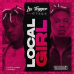 FAST DOWNLOAD: Los Tegger Ft. Otega – Local Girl