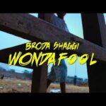 FAST DOWNLOAD: Broda Shaggi – Wonda Fool