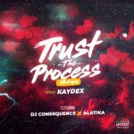 MIXTAPE: DJ Consequence – Trust The Process Mixtape