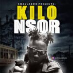 MUSIC: Small Baddo – Kilo Nsor