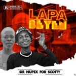 MUSIC: Sir Nupex For Scotty