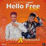 FREEBEAT: Dtop Ft Professional – Hello Free Beat