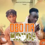 HOT MUSIC: Bj Bolisco X Fella 2 – Obo Na Konga
