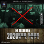 MIX: Dj Teeberry – 2020 End Sars Mixtape 07025763922