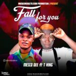 HOT: Mesco Dee Ft T King – Fall For You