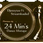 DJ Ozzytee – 24 Min's Dance Mix Ft Streemloaded