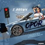 S Brown Omo Eko – Opoor
