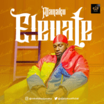 Audio + Video: Ajanaku – Elevate