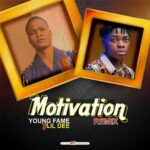 Lil Dee x Young Fame – Motivation Remix