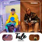 FREEBEAT: Dj Yk FT Davido -Tule Dance Beat