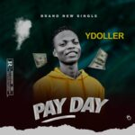 Y Dollar – Pay Day