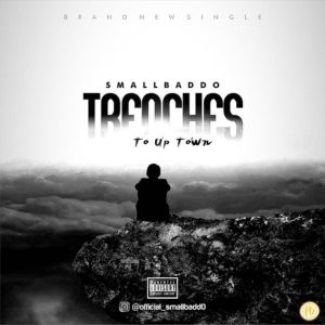 small baddo – trenches to up town 585x585