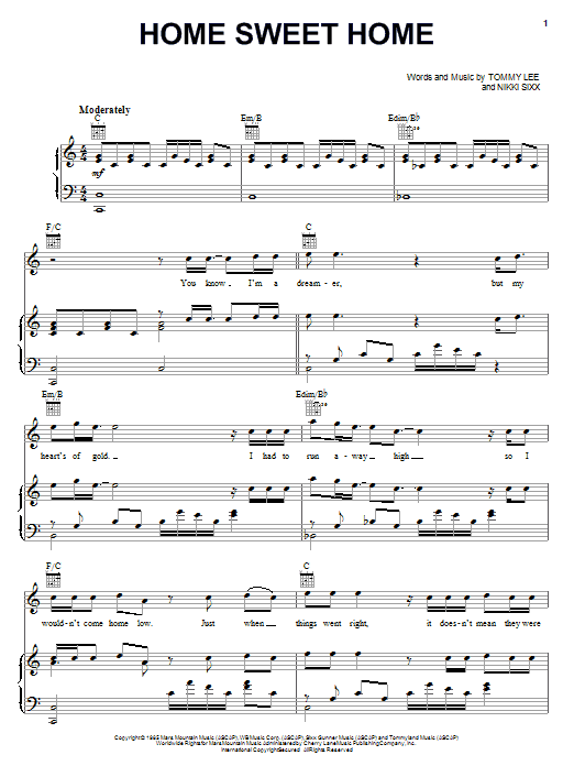 verse 1 c you know i'm a dreamer em but my heart's of gold am i had to run away high f so i wouldn't come home low c just when things went rig. Motley Crue Home Sweet Home Sheet Music Notes Chords Piano Vocal Guitar Right Hand Melody Download Pop 75780 Pdf