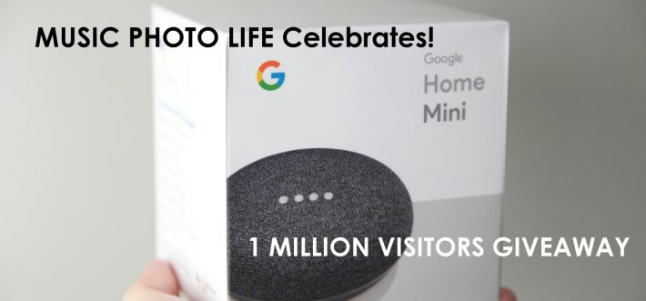 Music Photo Life 1 million visitors giveaway Google Home Mini