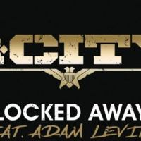 La storia dietro 'Locked Away' di R. City (ft. Adam Levine)