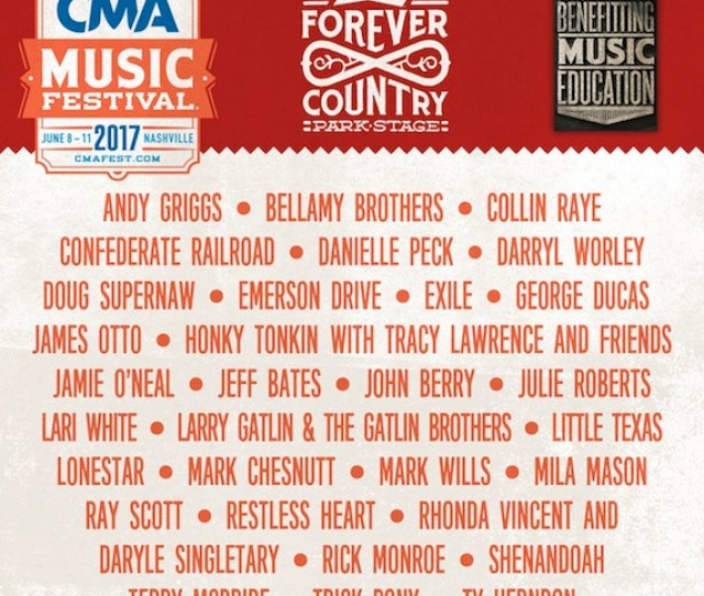 Fans Of Old School Country Will Be Happy To Know That The Cma Music Festival Has Added A New Forever Country Stage In The Park Space Behind Ascend