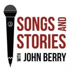 John Berry To Share 'Songs And Stories' In New Television Show