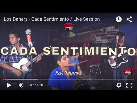 Los Daners – Cada Sentimiento / Live Session