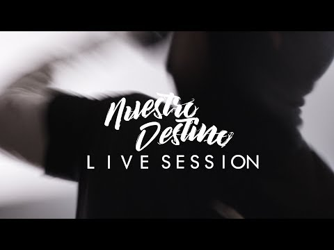 Nuestro Destino – Live Session
