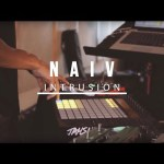 The Naiv – Intrusion | BLARING Live Sessions