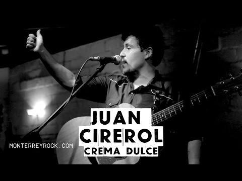 Juan Cirerol en Vivo – Crema Dulce – Salón Morelos
